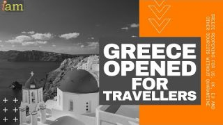 Greece Opens To Travellers: UK, USA & Other Countries Welcome to Greece