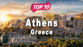 Top 10 Places to Visit in Athens | Greece – English